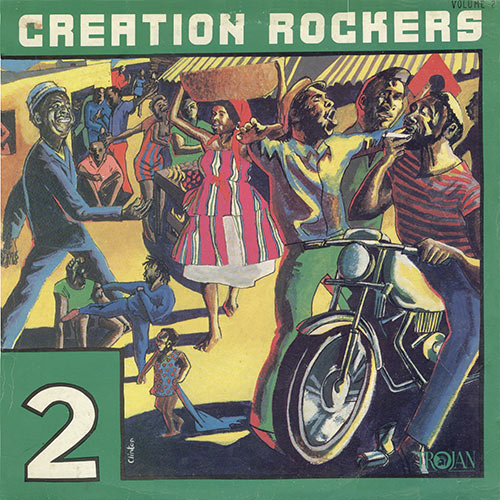 Creation Rockers 2