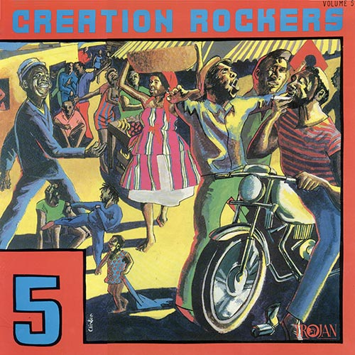 Creation Rockers 5