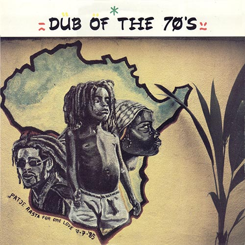 Dub Of The Seventies