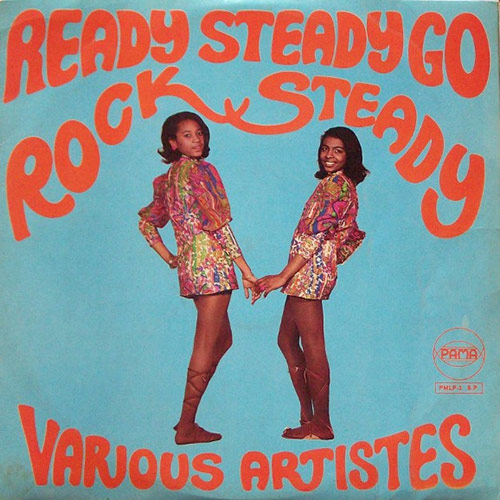 Ready Steady Go Rock Steady