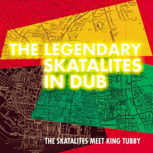 The Legendary Skatalites In Dub